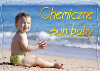 Chemiczne sun baby